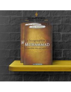 La Biographie de MUHAMMAD (صلى الله عليه وسلم) Le Prophète De L' ISLAM