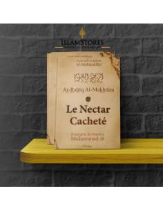 Le nectar cacheté - La biographie du prophète Muhammad ( Paix sur lui )