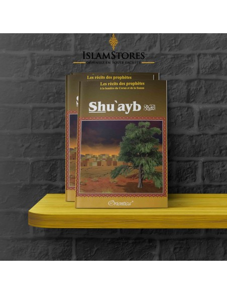 Shu'ayb - À la lumière du coran et de la sunna
